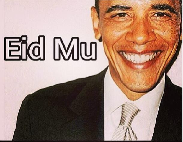 Eid Mu- Barack Obama